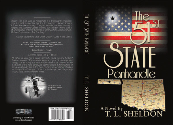 The 51st State Panhandle - a novel by T. L. Sheldon