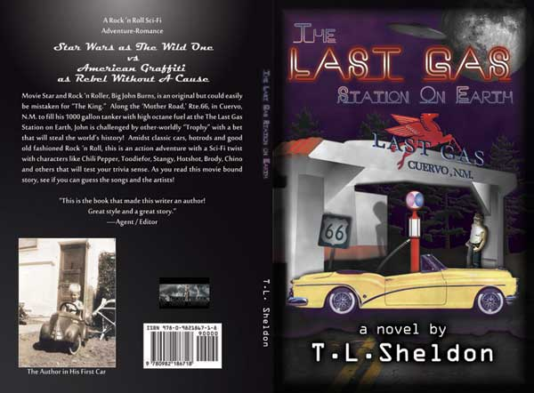 The Last Gas Station on Earth by T. L. Sheldon